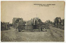 MONTDIDIER SOMME MILITARIA GUERRE 14/18 La Place Parmentier Après Les Bombardements Allemands Voyagé MATHIEU Gendarmerie - Guerre 1914-18