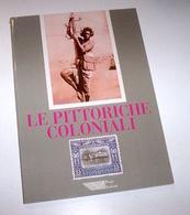 Filatelia Colonie - Le Pittoriche Coloniali - Ed. 2000 - Stamps