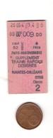 Ticket De Train Français Cartonné, SNCF, Transport, NANTES ORLEANS, 2ème Classe - Railway