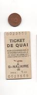 Ticket De Quai Français Cartonné, SNCF, Transport, Train,  SAINT-NAZAIRE, (44) Loire Atlantique - Chemin De Fer