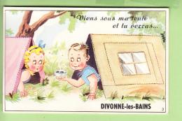 DIVONNE Les BAINS -  Sous La Tente Pour Voir 10 Vues - Carte à Système - TBE - 3 Scans - Divonne Les Bains