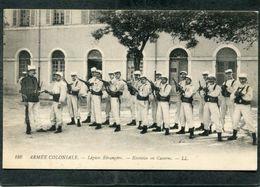 CPA - ARMEE COLONIALE - Légion Etrangère - Exercice En Caserne, Très Animé - Regiments