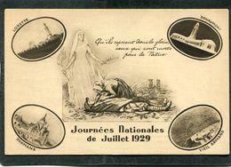 CPA - Journées Nationales De Juillet 1929 - Qu'ils Reposent Dans La Gloire, Ceux Qui Sont Morts Pour La Patrie - Guerre 1914-18