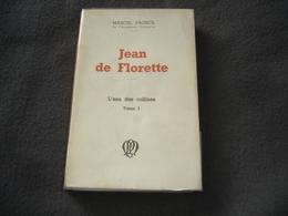 Roman Jean De F Lorette De Marcel Pagnol - Livres Dédicacés