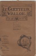 Le Guetteur Wallon Revue Régionale Sambre Et Meuse Robin écrivain Namur Discours Francois Bovesse Mozet - 1900 - 1949
