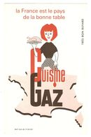 BUVARD CUISINE AU GAZ LA FRANCE EST LE PAYS DE LA BONNE TABLE - CARTE DE FRANCE CORSE - Electricité & Gaz