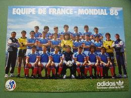 Sports - Football - EQUIPE De FRANCE - MONDIAL 86 - ADIDAS Fournisseur Officiel De La FFF - Foot - Calcio