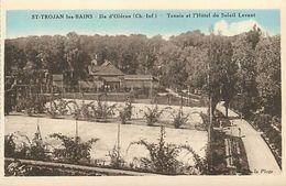 P-18-016 : SAINT-TROJAN. TENNIS ET HOTEL DU SOLEIL LEVANT - Ile D'Oléron