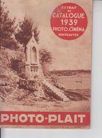 CATALOGUE PHOTO-PLAIT -  1939  -  NOUVEAUTES  -  50 PAGES  - - Photography