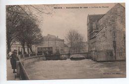 MEAUX (77) - INONDATIONS DE 1920 - LE PONT DU MARCHE - Meaux