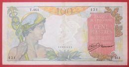 N°47 1 BILLET DE 100 Frs DE L INDOCHINE 1947 1959 - Indochina