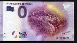 France - Billet Touristique 0 Euro 2017 N°5270 (UEJR5270) - CITADELLE DE BESANCON - EURO