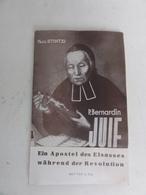 Ein Apostel Des Elssassas Waehrend Der Revolution Paul Stintzi Juif P Bernardin Alsatique 1949/1663-6 At85 - Christianisme
