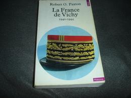 Roman  Le Seuil     La France De Vichy 1940-1944  De R.O.Paxton - Historique
