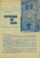 CASTIGLIONE DELLE STIVIERE- BREVE STORIA DI CASTIGLIONE DELLE STIVIERE-CASTIGLIONE NEI SECOLI- FERRANTE LUIGIG BORGHI- - Libri, Riviste, Fumetti