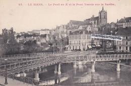 LE MANS - Sarthe - Le Pont En X Et Le Pont Yssoir Sur La Sarthe - CPA - Le Mans