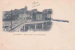 LE MANS - Sarthe - Le Pont En X Et Le Veux Mans - CPA - - Le Mans