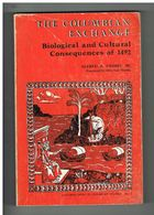 THE COLUMBIAN EXCHANGE - BIOLOGICAL AND CULTURAL CONSEQUENCES OF 1492 (CHRISTOPHE COLOMB - 6 € PORT COMPRIS  FRANCE - History