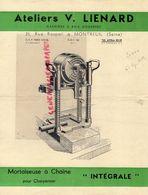 93- MONTREUIL SOUS BOIS- PUBLICITE ATELIERS V. LIENARD-MACHINES A BOIS-21 RUE RASPAIL- MORTAISEUSE CHARPENTIER- - Publicités