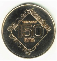 Monnaie De Paris 33.Arcachon - Les 150 Ans 2007 - Monnaie De Paris