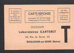 1958 Carte Réponse T Avec Publicité Pharmaceutique > Laboratoires Carteret Boulogne Sur Seine - Entiers Postaux