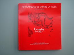 Chroniques De COMBS LA VILLE   77380   Seine Et Marne - Livres, BD, Revues