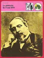 Le Plébiscite Du 8 Mai 1870 Napoléon III,  Politique - Histoire
