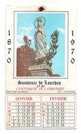 Calendrier Souvenir De Lourdes Et Du Centenaire De L'Ermitage 1870-1970 - Calendars