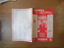 SAMBA.......NI CHAUSSETTES ! LE TRIOMPHE DE BOURVIL PAROLES DE HENRI GENES MUSIQUE DE E. RANCUREL 1945 - Noten & Partituren
