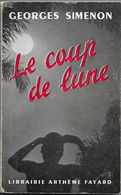 Le Coup De Lune Par Georges Simenon - Arthème Fayard - Autres