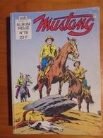 Ancien Album BD - MUSTANG Album Relié N° 78 Semic 1995 - Mustang