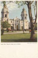 Cp , PÉROU , LIMA , Plaza De Armas Con La Catedral - Pérou