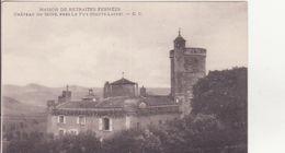 CPA -  Maison Des Retraités Fermée Château De MONS Près LE PUY - Autres Communes