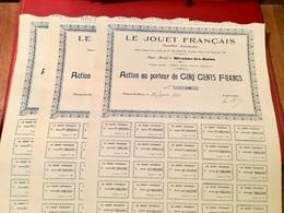 LE   JOUET   FRANÇAIS    -------------  Trois   Actions  De  500 Frs - Industrie
