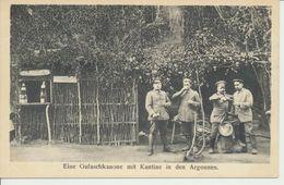 """AK """"Kantine Mit Gulaschkanone In Den Argonnen"""" - Weltkrieg 1914-18"""