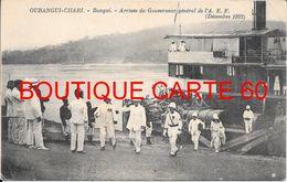 OUBANGUI - CHARI -BANGUI ARRIVE DU GOUVERNEUR GENERAL DE L'A.E.F -  DECEMBRE 1922- MILITAIRE - Central African Republic