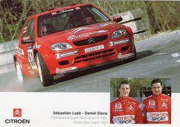 Sébastian Loeb/Daniel Elena  -  Citroen Saxo -  Championnat Super 1600 De La FIA 2001   -  Carte Promo - Rally Racing