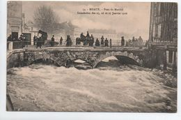 MEAUX (77) - INONDATION DES 25,26, ET 27 JANVIER 1910 - PONT DU MARCHE - Meaux