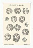 Cp, Représentation De Monnaies , MONNAIES GAULOISES , Vercigetorix Et Les Chefs Gaulois ,THIMONIER, 2 Scans - Coins (pictures)