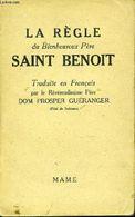 La Règle Du Bienheureux Père SAINT BENOIT - 1942 - Religion
