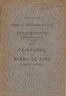 Mines Et Fonderies De Zinc De La Vieille Montagne à Angleur Par Chênée - Peintures Au Blanc De Zinc - Belgique