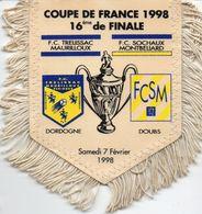 Fanion Du Match De Coupe De France FC TRELISSAC / FC SOCHAUX En 1998 - Habillement, Souvenirs & Autres