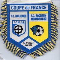 Fanion De Coupe De France 1989  FC SOCHAUX / FC MULHOUSE - Habillement, Souvenirs & Autres