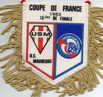 Fanion Du Match De Coupe De France 1983  US MAUBEUGE /STRASBOURG - Habillement, Souvenirs & Autres