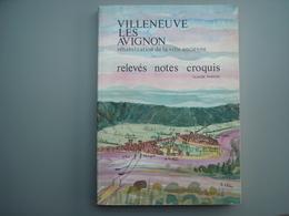 Villeneuve Les Avignon 30400 GARD  Claude PERRON   Introuvable 200 Exemplaires - Pays Basque