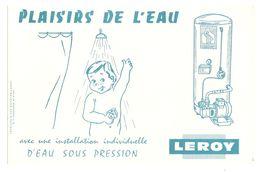 BUVARD LEROY PLAISIRS DE L'EAU - CHAUFFE EAU DOUCHE - Buvards, Protège-cahiers Illustrés