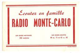 BUVARD RADIO MONTE CARLO ÉCOUTEZ EN FAMILLE - ONDES MOYENNES ONDES COURTES - MONACO - Buvards, Protège-cahiers Illustrés