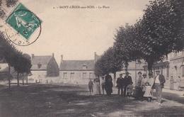 CPA  De  SAINT-LEGER Aux BOIS  (60)  -  La  Place    //  TBE - France
