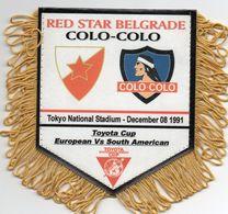 ETOILE ROUGE BELGRADE / COLO COLO  Finale Championnat Du Monde Des Clubs 1991 - Habillement, Souvenirs & Autres