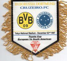 DORTMUND / CRUZEIRO FC  Finale Championnat Du Monde Des Clubs 1997 - Habillement, Souvenirs & Autres